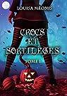 Crocs et sortilèges, tome 1 par Méonis