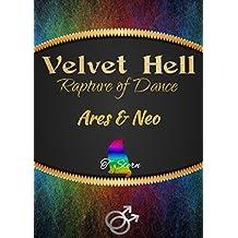 Velvet Hell: Rapture of Dance (German Edition)