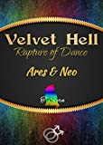 Velvet Hell: Rapture of Dance