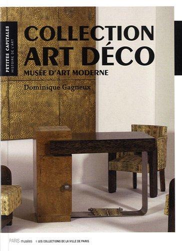 Collection art déco : Musée d'art moderne par Dominique Gagneux