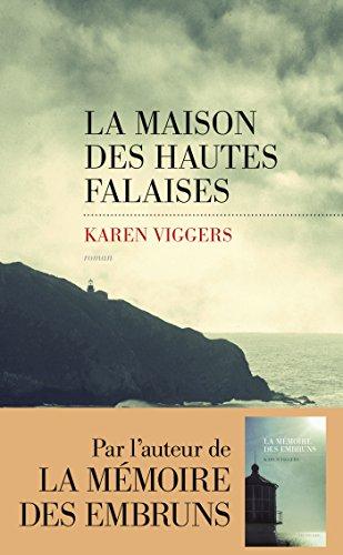 La Maison des hautes falaises par Karen VIGGERS