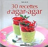 30 recettes d agar agar de sylvie a?t ali 26 janvier 2012 broch?