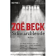 Schwarzblende: Kriminalroman