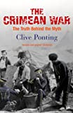 The Crimean War: The Truth Behind the Myth