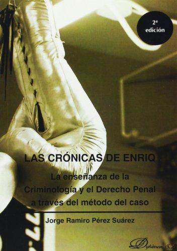 Crónicas de Enriq, las por Jorge Ramiro Pérez Suárez