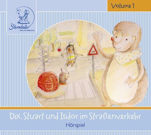 Sterntaler Hörgeschichten:Dix Stuart Isidor