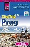 Reise Know-How CityTrip PLUS Prag mit Ausflügen in die Umgebung: Reiseführer mit Faltplan und kostenloser Web-App