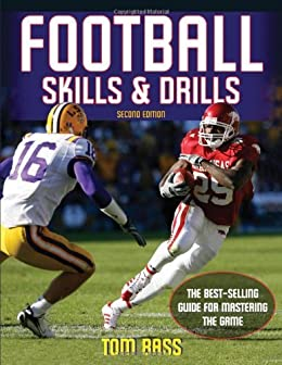 Football Skills & Drills, Second Edition von [Bass, Tom]