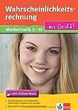 Klett Wahrscheinlichkeitsrechnung im Griff Mathematik Klasse 5 - 10: für