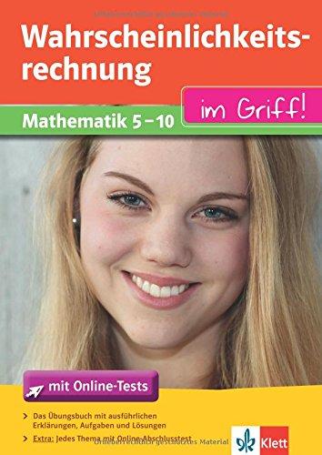 Klett Wahrscheinlichkeitsrechnung im Griff Mathematik Klasse 5 - 10: für Gymnasium und Realschule