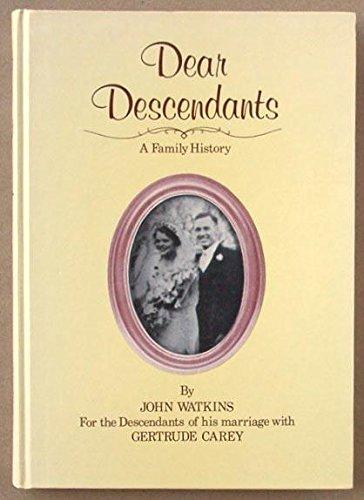 Dear descendants -a family history