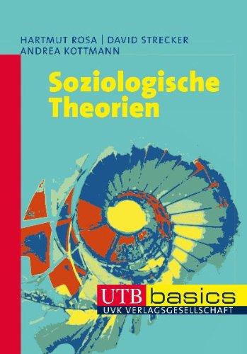 Soziologische Theorien. UTB basics