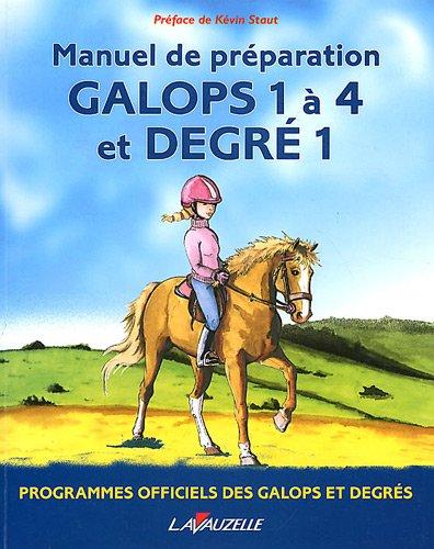 Galops 1 à 4 et degré 1 par Collectif