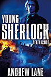 Death Cloud (Young Sherlock Holmes Book 1)
