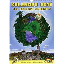 Kalender 2019 - 365 Tage mit Minecraft inklusive Tipps, Tricks & Crafting Rezepten im DIN A4 Format