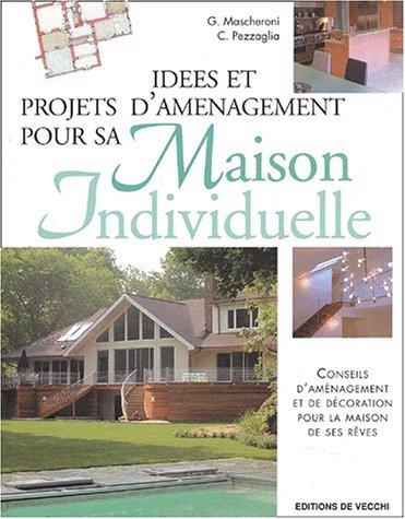 Idées et projets d'aménagement pour sa maison individuelle