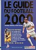 Guide du football 2000