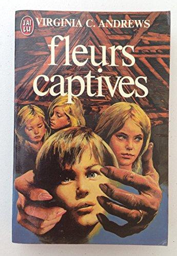Fleurs captives, Tome 1