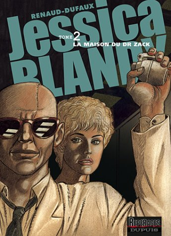 Jessica Blandy, tome 2 : La Maison du Dr. Zack