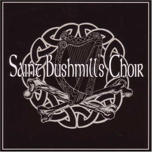 Preisvergleich Produktbild Saint Bushmill's Choir