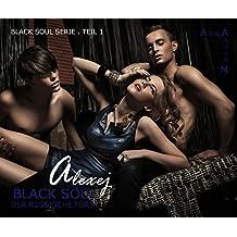 Black Soul: Der russische Fürst - Alexej TEIL 1 (BLACK SOUL Alexej)