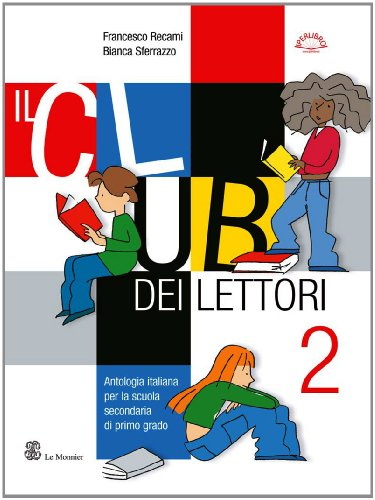 Il club dei lettori. Con quaderno portfolio. Per la Scuola media: 2