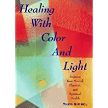Healing With Color & Light