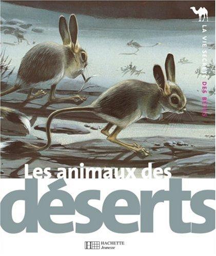 Les animaux des déserts