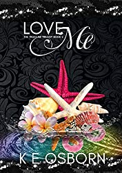 Love Me (The Trust Me Trilogy Book 2)