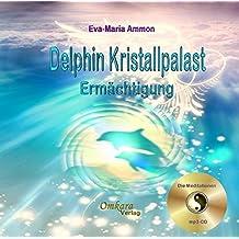 Delfin-Kristallpalast-Ermächtigung