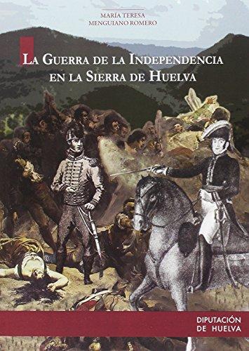 LA GUERRA DE LA INDEPENDENCIA EN LA SIERRA DE HUELVA (DIVULGACIÓN)