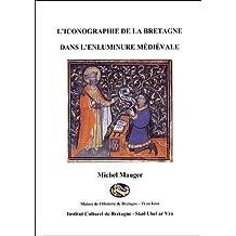 L'iconographie de la Bretagne dans l'enluminure médiévale