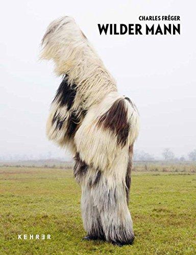 Charles Fréger – Wilder (Kostüm Mann Wilder)