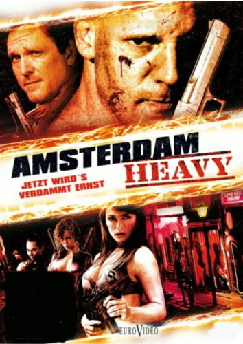 Amsterdam Heavy - Jetzt wird's verdammt ernst - Amsterdam-reihe