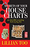 Lillian Too's Secrets of Your House Charts