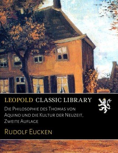 Die Philosophie des Thomas von Aquino und die Kultur der Neuzeit, Zweite Auflage