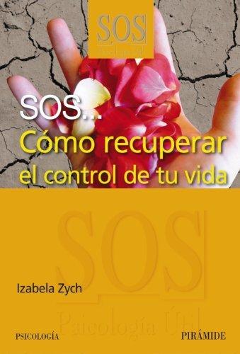 Como recuperar el control de tu vida / How to Regain Control of Your Life by Izabela Zych (2010-06-30)