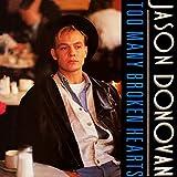 Jason Donovan - Too Many Broken Hearts