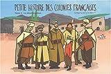 Petite histoire des colonies françaises. 3, La décolonisation | Jarry, Grégory. Auteur