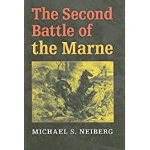 The Second Battle of the Marne (Twentieth-Century Battles)