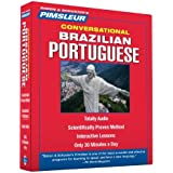 Pimsleur Portuguese (Brazilian) Conversational Course - Level 1 Lessons 1-16 CD: Learn to Speak and Understand Brazilian Portuguese with Pimsleur Language Programs