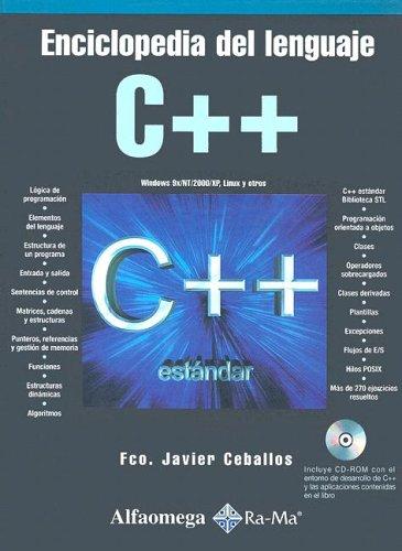 Enciclopedia del Lenguaje C++ with CDROM por Francisco Javier Ceballos Sierra