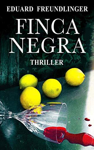 Finca negra: Andalucía thriller (Spanish Edition)