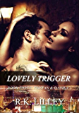 Lovely Trigger (Tristan & Danika Book 3) (English Edition)