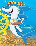 Telecharger Livres Livre de coloriage Animaux de pirate 1 (PDF,EPUB,MOBI) gratuits en Francaise