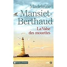 La valse des mouettes de Madeleine MANSIET-BERTHAUD