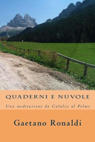 Quaderni e nuvole: Una meditazione da Calalzo al Pelmo
