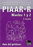 PIAAR-R. Programa de Intervención educativa para aumentar la atención y la reflexividad: Niveles 1 y 2 (Intervención psicopedagógica)