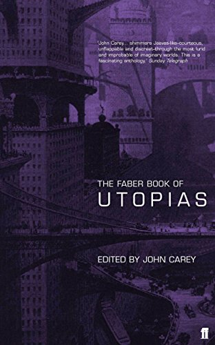 The Faber Book of Utopias..