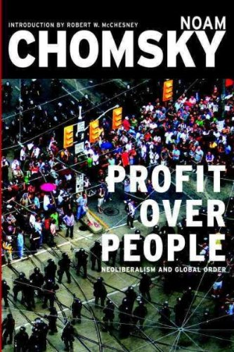 Profit Over People( Neoliberalism and Global Order)[PROFIT OVER PEOPLE][Paperback]